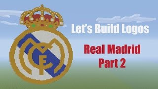 Minecraft: How to Make the Real Madrid Logo - Let's Build Logos - Part 2 Tutorial