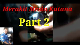 Video Mesin katana part 2 download MP3, 3GP, MP4, WEBM, AVI, FLV September 2018