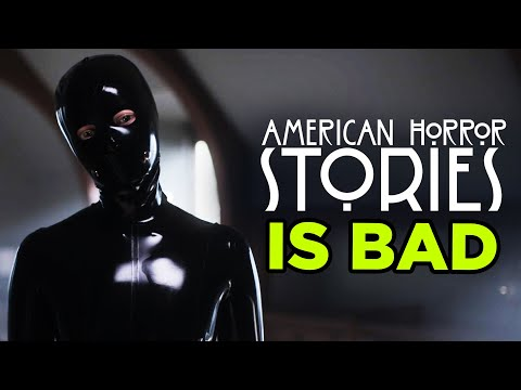 Download American Horror Stories Is REALLY Bad…