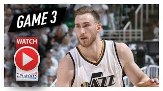 Gordon Hayward Full Game 3 Highlights vs Clippers 2017 Playoffs - 40 Pts, 8 Reb