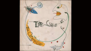 """The Cure - The Caterpillar (1984) full 12"""" Single"""