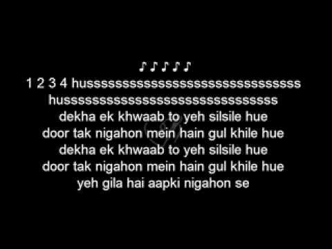 dekha ek khuwab to yeh silsile ( karaoke with lyrics )