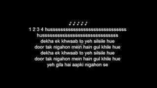 dekha ek khuwab to yeh silsile ( karaoke with lyrics )