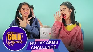 THE GOLD SQUAD DOES THE NOT MY ARMS CHALLENGE | The Gold Squad Andrea & Francine