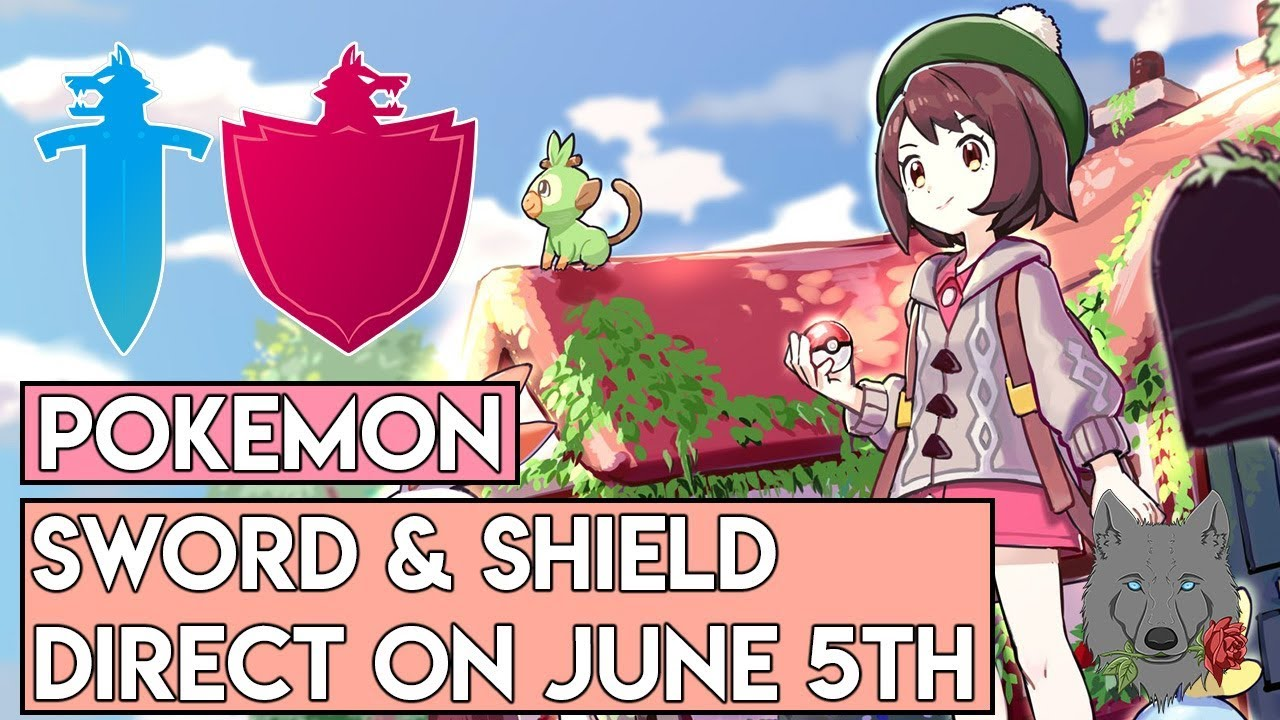 Pokemon Sword And Shield Direct On June 5th Youtube