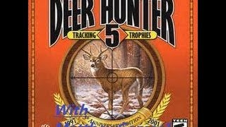 "Deer Hunter 5 ""We Tracked A Trophy"""