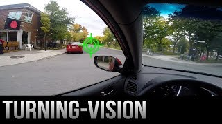 How to Turn - Vision (the most important thing)