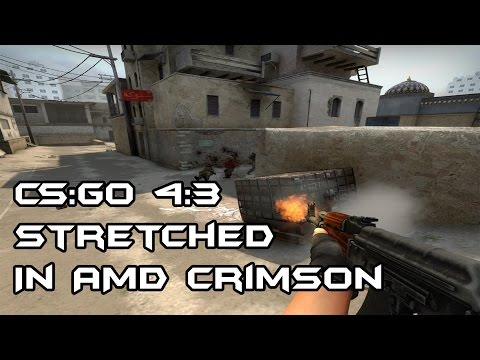 CS:GO | AMD Crimson 4:3 Stretched Resolution Fix - YouTube