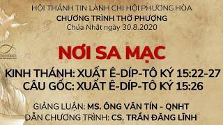 HTTL PHƯƠNG HÒA - Chương trình thờ phượng Chúa - 30/08/2020