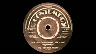 The Third Time Around - Soon Everythings Gonna Be Alright (Instrumental)