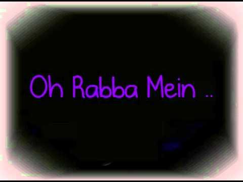 Oh Rabba Mein Margayaa (Full song + Lyrics) - Mausam