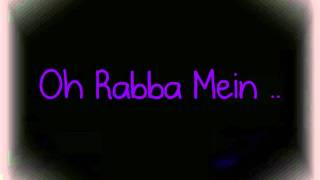 Oh Rabba Mein Margayaa (Full song + Lyrics) - Mausam
