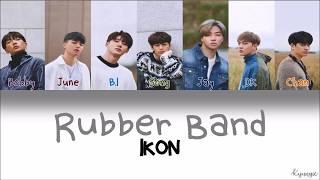 Video iKON - Rubber Band Lyrics [Han|Rom|Eng] download MP3, 3GP, MP4, WEBM, AVI, FLV Agustus 2018