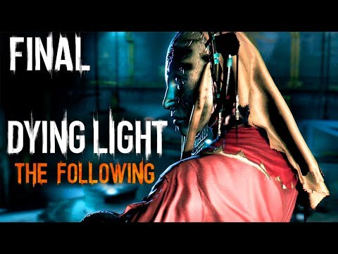 DYING LIGHT THE FOLLOWING #FINAL - Temos que encontrar A MADRE (CO-OP PT-BR)