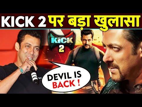 Sajid Nadiadwala ने की Salman के KICK 2 पर बड़ी बात | Devil Is Back