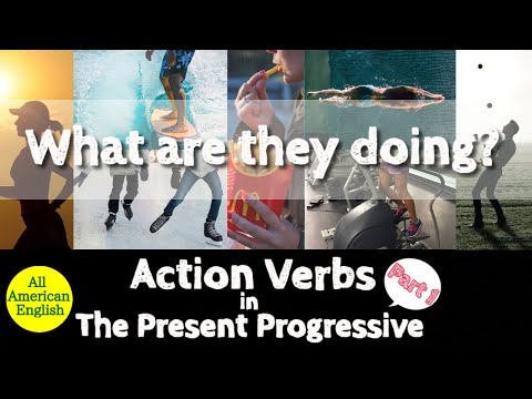 Action Verbs In English | What Are They Doing? | Part 1|