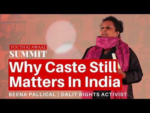 Why Caste Still Matters In India | Beena Pallical | Dalits Rights Activist