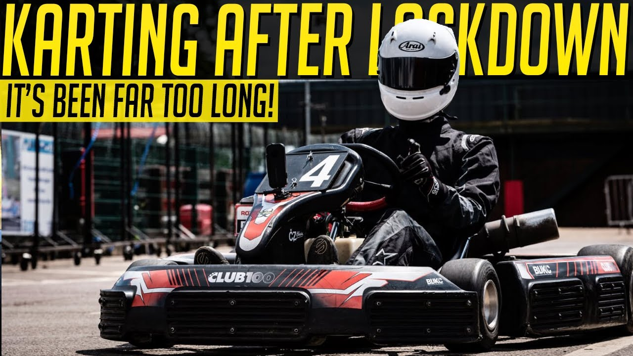 Karting for the First Time Since Lockdown