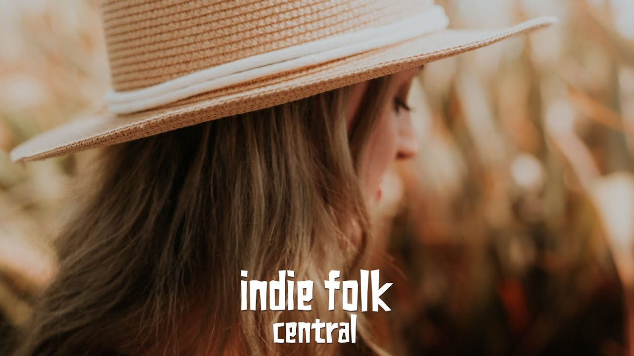 New Indie Folk; July 2020 (lyrics)