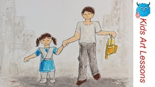 How to Draw A Scenery of Father Taking Daughter to School Easily Step by Step in Oil Pastel