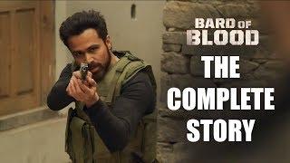 NETFLIX BARD OF BLOOD - The FULL Story | Emraan Hashmi | Vineet | Sobhita | Bilal Siddiqi | SRK