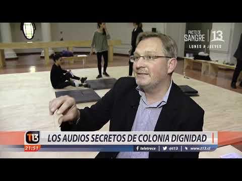 Los audios secretos de Colonia Dignidad