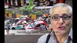 SPECIALE MACAO, TARQUINI RE DEL WTCR 2018