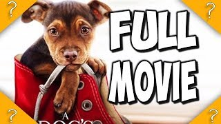 A Dogs Way Home FULL MOVIE HERE