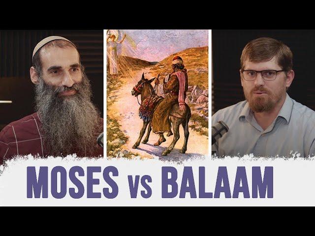 Balak - Moses vs Balaam