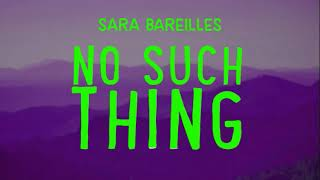 [Slooped Version) Sara Bareilles - No Such Thing