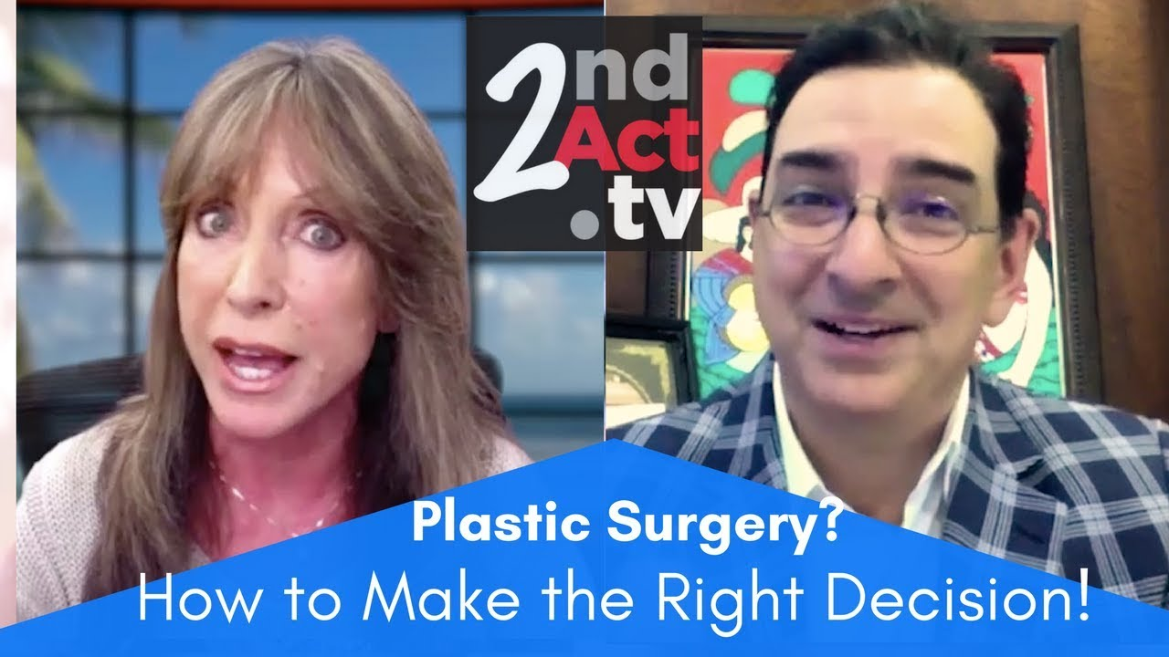 Plastic Surgery after 50: Expert Advice on Making The Right Decision to  Have Cosmetic Surgery!