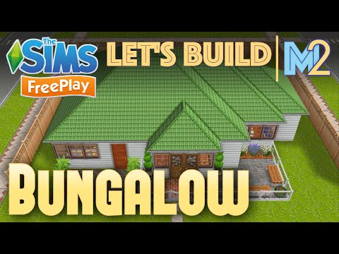 Sims FreePlay - Let's Build a Bungalow (Live Build Tutorial)