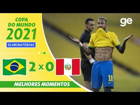 BRASIL 2 x 0 PERU | MELHORES MOMENTOS | 10ª RODADA ELIMINATÓRIAS DA COPA | ge.globo