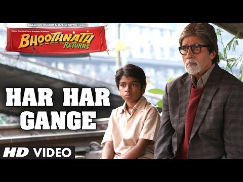 Bhoothnath Returns Har Har Gange Song   Amitabh Bachchan, Boman Irani, Parth Bhalerao