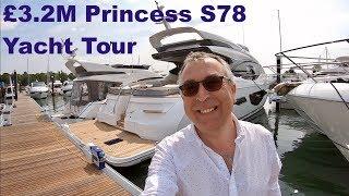 £3.2M Yacht Tour : Princess S78
