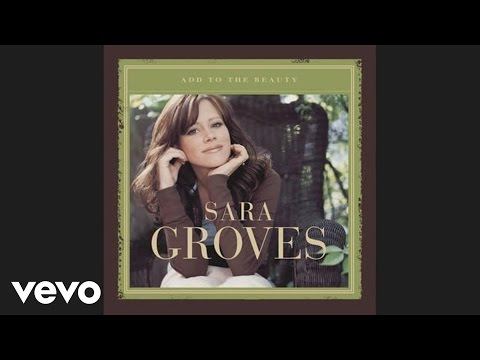 Sara Groves - Something Changed (Official Pseudo Video)