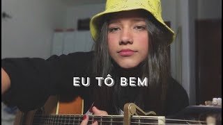 Baixar Eu Tô Bem - Luiz Lins | Beatriz Marques (cover)