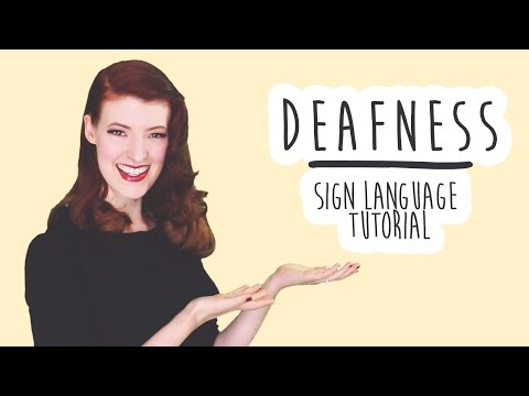Deafness and Disability - Sign Language Tutorial (BSL)