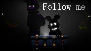 SFM FNAF Follow Me