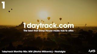 Monthly Mix June '16 | MM (Marko Milicevic) - Nostalgia | 1daytrack.com