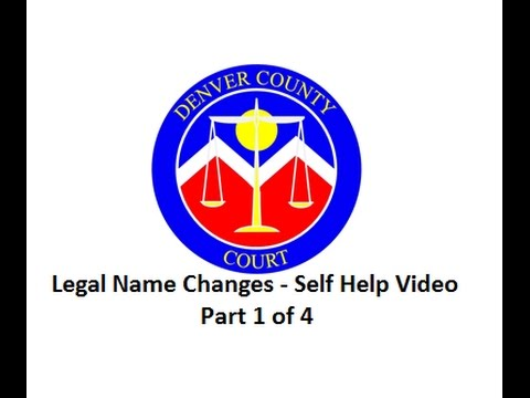 Legal Name Changes - Self Help Video Part 1 of 4