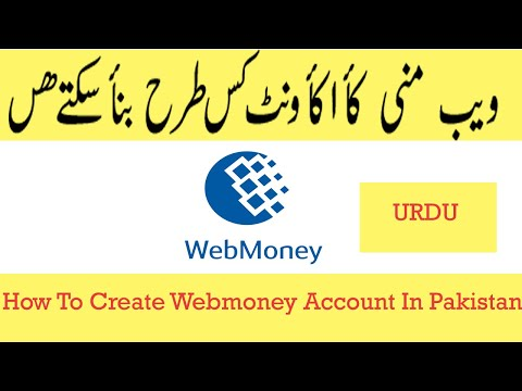 How To Create Webmoney Account In Pakistan Fully Verified