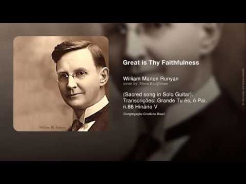 Great is Thy Faithfulness - William M.Runyan n.80