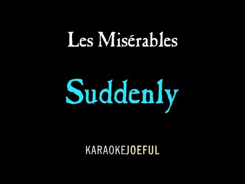 Suddenly Les Miserables Authentic Orchestral Karaoke Instrumental