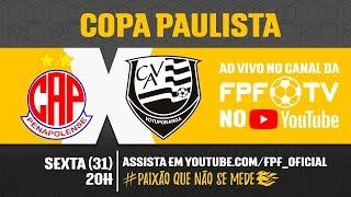 Penapolense 0 x 2 Votuporanguense - Copa Paulista 2018
