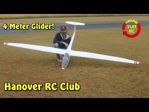 Hanover RC Flying Club Part 3. 4 Meter Glider!: Around Tuit RC