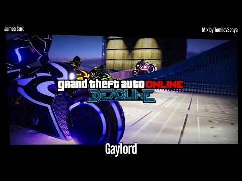 GTA Online: Deadline Original Score — Gaylord