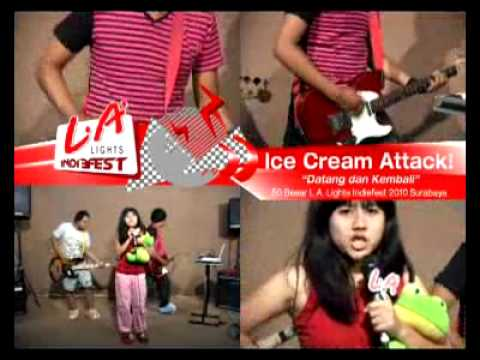 Ice Cream Attack! - Datang Dan Kembali (Tapping Video Indiefest 2010)