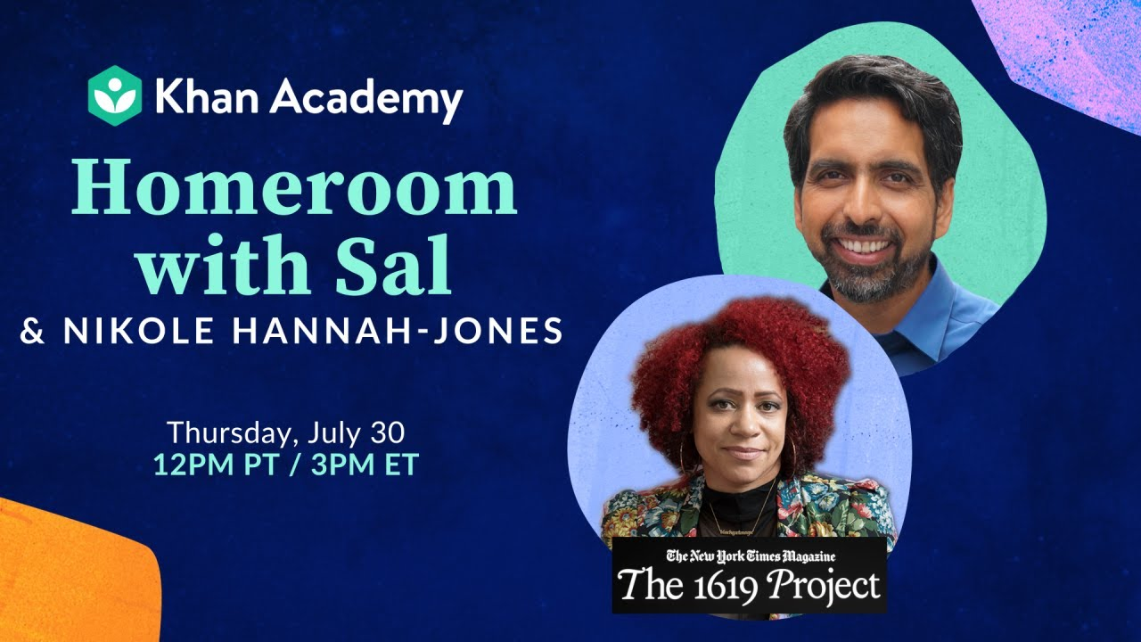 Homeroom with Sal & Nikole Hannah-Jones - Thursday, July 30