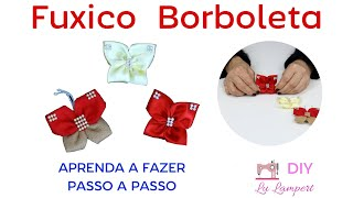 FUXICO BORBOLETA, APRENDA A FAZER PASSO A PASSO